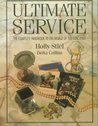 Ultimate Service: The Complete Handbook to the World of the Concierge