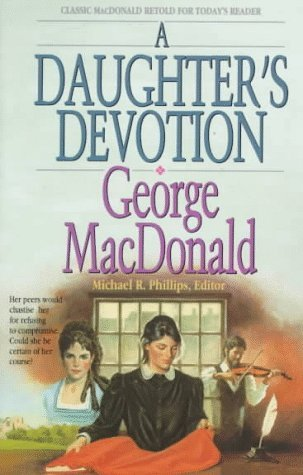 A Daughter's Devotion by George MacDonald