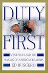 Duty First: West Point and the Making of American Leaders