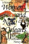 Women and New Orleans: A History