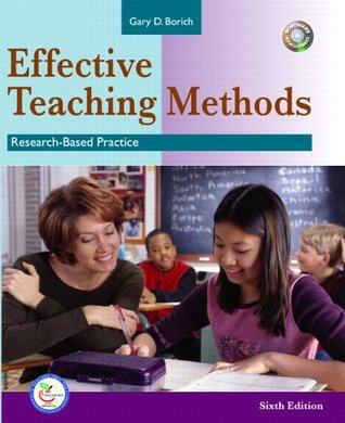 Effective Teaching Methods: Research Based Practice (6th Edition)