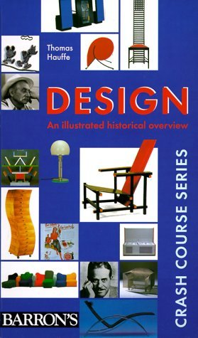 Design: An Illustrated Historical Overview (Crash Course Series)