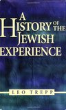 A History of the Jewish Experience: Eternal Faith, Eternal People