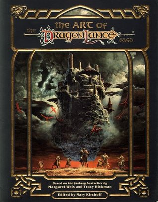 The Art of the Dragonlance Saga by Margaret Weis