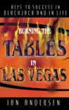 Burning the Tables in Las Vegas by Ian Andersen