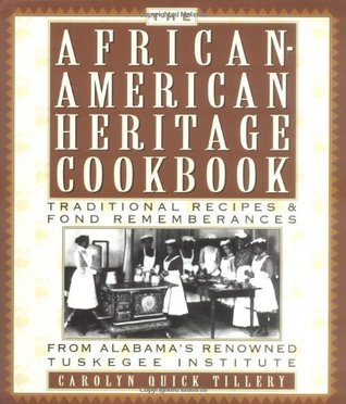 The African American Heritage Cookbook by Carolyn Quick Tillery