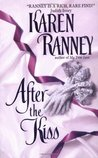 After the Kiss by Karen Ranney