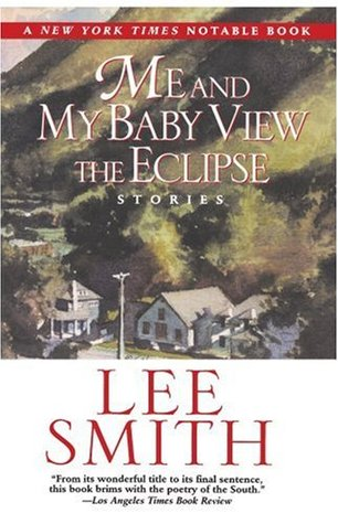 Me and My Baby View the Eclipse by Lee Smith