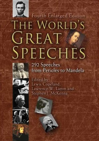 The World's Great Speeches: 292 Speeches from Pericles to Mandela