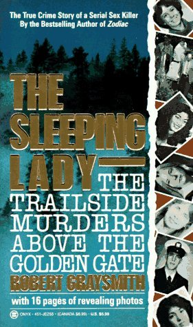 The Sleeping Lady: The Trailside Murders Above the Golden Gate