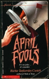 April Fools by Richie Tankersley Cusick