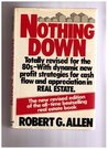 Nothing Down: How to Buy Real Estate with Little or No Money Down