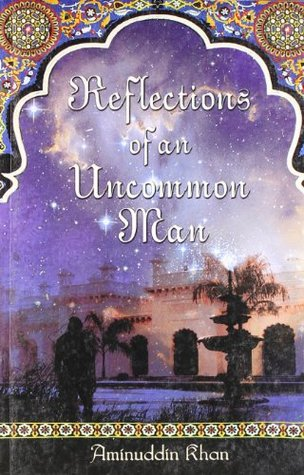 Reflections of an Uncommon Man