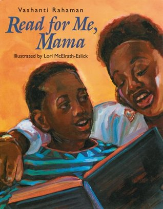 Read for Me, Mama by Vashanti Rahaman