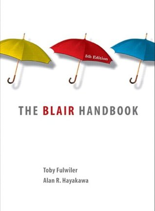 The Blair Handbook by Toby Fulwiler