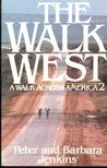 The Walk West: A Walk Across America 2