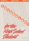 Vocabulary for the High School Student: Book A