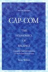 CAP-COM, The Economics Of Balance - Capitalism & Communalism In The Enfranchised Society y