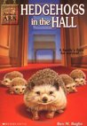 Hedgehogs in the Hall (Animal Ark, #5)