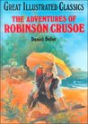 The Adventures of Robinson Crusoe (Great Illustrated Classics)