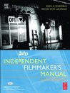 IFP/Los Angeles Independent Filmmaker's Manual, Second Edition