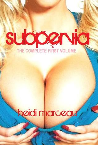 Subpervia - The Complete First Volume