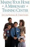 Making Your Home a Missionary Training Center