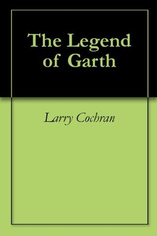 The Legend of Garth