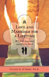 Love and Marriage for a Lifetime