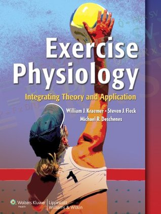 Exercise Physiology by William J. Kraemer — Reviews, Discussion ...