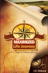 The Maximized Life Journey: 52 Days To Victorious Living