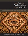 The Art and Archaeology of the Moche