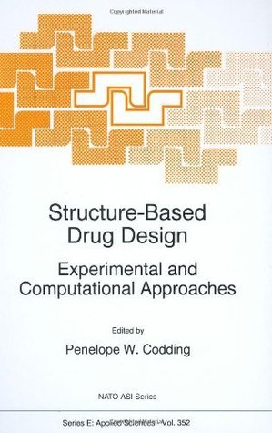Structure-Based Drug Design: Experimental and Computational Approaches (Nato Science Series E: (closed))