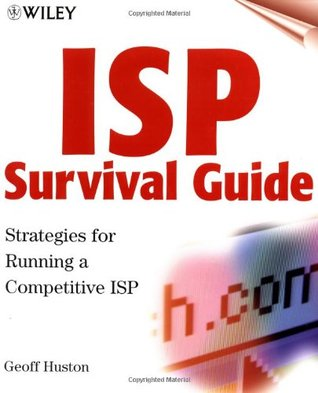 ISP Survival Guide: Strategies for Running a Competetive ISP