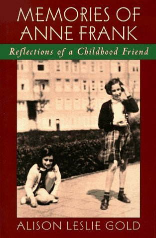Memories of Anne Frank by Alison Leslie Gold