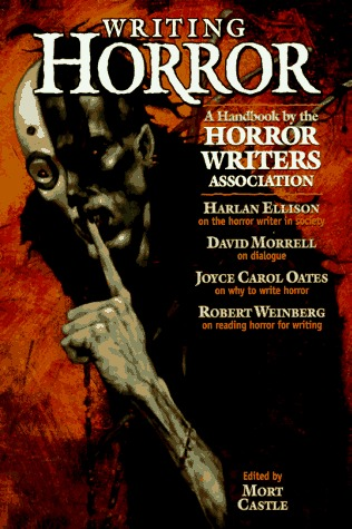 Writing Horror by Mort Castle