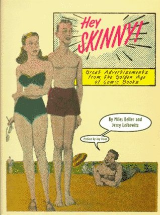 Hey Skinny! Great Advertisements from the Golden Age of Comic Books