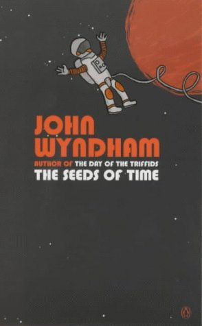The Seeds of Time by John Wyndham