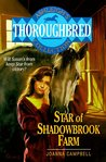 Star of Shadowbrook Farm (Thoroughbred: Ashleigh's Collection)