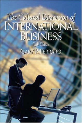 The Cultural Dimension of International Business