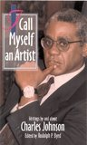 I Call Myself an Artist: Writings by and about Charles Johnson