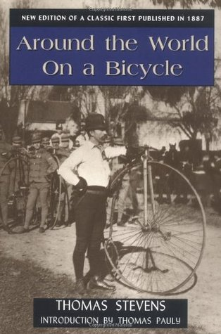 Around the World on a Bicycle by Thomas Stevens