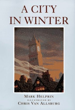 A City in Winter by Mark Helprin