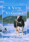 A View from Vermont: Everyday Life in America