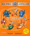 Real World Nursing Survival Guide: IV Therapy, 1e (Saunders Nursing Survival Guide)