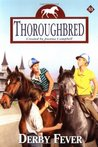 Derby Fever (Thoroughbred, #53)