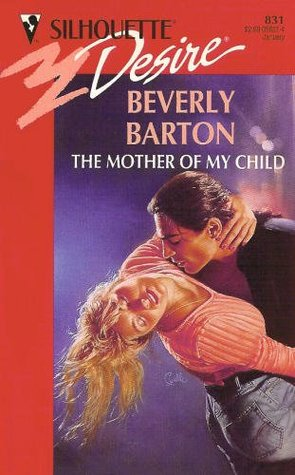 The Mother Of My Child by Beverly Barton