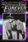 The City on the Edge of Forever: The Original Teleplay
