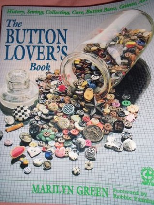 The Button Lover's Book (Creative Machine Arts Series)
