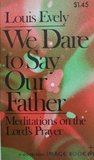 We Dare to Say Our Father